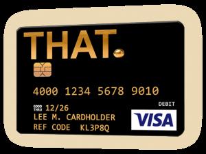 THAT™ Visa® Prepaid Card