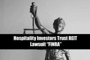 Investor Alert: Hospitality Investors Trust REIT
