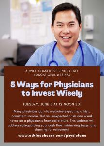 Webinar information on how physicians can invest wisely