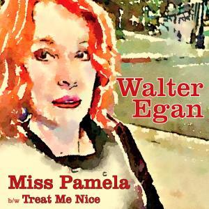 """Walter Egan - """"Miss Pamela"""" Cover"""