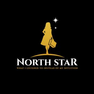 Logo showing girl in dress holding suitcase with star above and words North Star What I Listened to Instead of My Intuition
