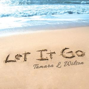 Tamara L. Wilson - Let It Go Cover
