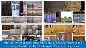 June 14, 2021 - Iran – Activities of Resistance Units and MEK supporters in the second week of June – Call for boycott of the sham elections.