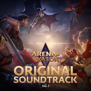 Front cover artwork of Arena of Valor Original Game Soundtrack, Vol. 1