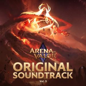 Front cover artwork of Arena of Valor Original Game Soundtrack, Vol. 3