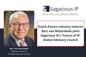 Dutch Patent Industry veteran Bart van Wezenbeek joins Sagacious IP's 'Future of IP' Global Advisory Council