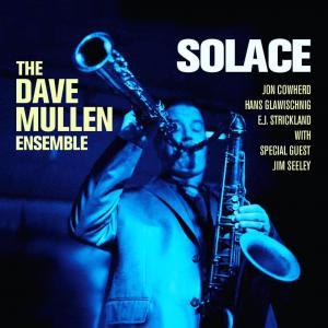 The Dave Mullen Ensemble Solace