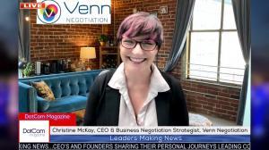 Christine McKay, CEO & Business Negotiation Strategist, Venn Negotiation, DotCom Magazine.