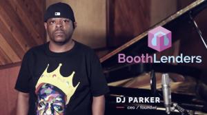 DJ Parker - Founder & CEO @ BoothLenders