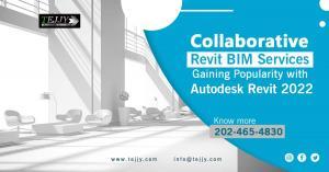 Collaborative Revit BIM Services to Gain Popularity with Autodesk Revit 2022