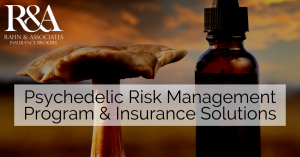 Insurance Solutions for Psychedelic Medicinal Businesses