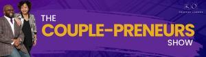 The Couple-preneurs Show with Oscar and Kiya Frazier