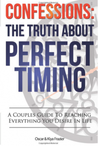 Confessions The Truth About Perfect Timing by Oscar and Kiya Frazier