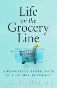 This is a photo of the front cover of the book, Life on the Grocery Line
