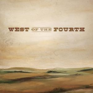 West Of The Fourth Album Art