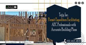 Tejjy Inc.Permit Expediters Facilitating AEC Professionals with Accurate Building Plans