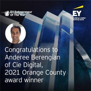 Congratulations to Anderee Berengian of Cie Digital, 2021 Orange County award Winner