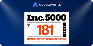 Accelevents Ranks No. 181 on the 2021 Inc. 5000 list, with Three-Year Revenue Growth of 2,340%