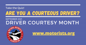 NMA's Driver Courtesy Month and Are You a Courteous Driver? Quiz