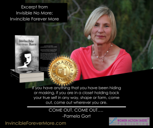 Pamela Gort went from invisible to INVINCIBLE