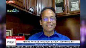 Anurag Khemka, Distinguished Marketing Automation Expert, and President & CEO of RightWave Inc, Zoom Interviewed