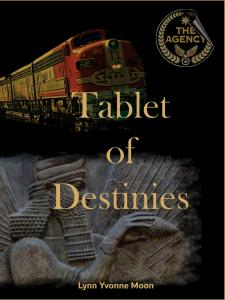 The front cover of book five of the Tablet of Destinies by Lynn Yvonne Moon