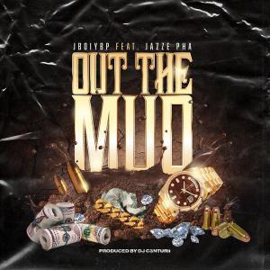 Jboiybp ft Jazze Pha Out Tha Mud Cover Art
