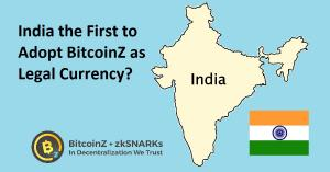 India to Adopt BitcoinZ as Legal Currency?
