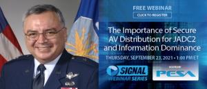 General Vincent USAF joins PESA AFCEA Webinar on Secure Video Distribution for Information Dominance and JADC2