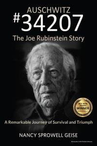 Front cover of the award-winning, bestselling book: Auschwitz #34207 The Joe Rubinstein Story