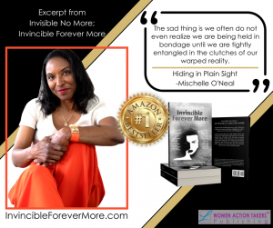 Mischelle O'Neal is truly INVINCIBLE forevermore!
