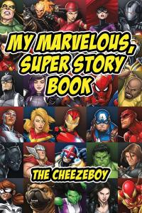My Marvelous, Super Story Book