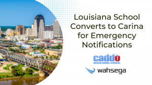 """This image is the thumbnail for Wahsega's press release, """"Louisiana School Converts to Carina for Emergency Notifications"""". The thumbnail displays the title of the press release in large text with the logo of Caddo Parish Public Schools and Wahsega below."""