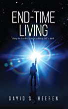 This is a photo of the book cover for End-Time Living.