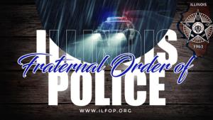 Illinois Fraternal Order Of Police Stands With You