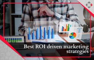 Best ROI driven marketing strategies for eCommerce