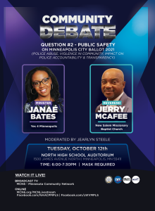 Flyer of the Community Debate on Proposal to Replace Minneapolis Police Department with a photo of  Rev. Jerry McAfee of New Salem Missionary Baptist Church and Minister JaNaé Bates. Bates is the Director of Communications for ISAIAH