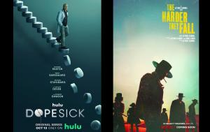 Posters for Hulu's DOPESICK, Netflix's THE HARDER THEY FALL