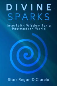 Divine Sparks by Starr Regan DiCiurcio