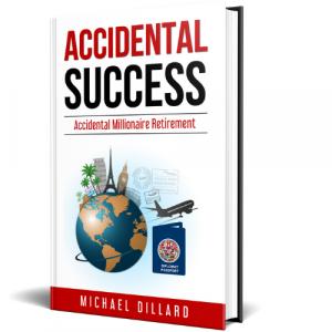 Accidental Success by Michael Dillard