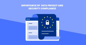 Importance of  data privacy and security compliance by Nextbrain