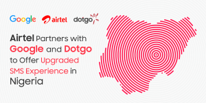 Airtel Partners with Google and Dotgo