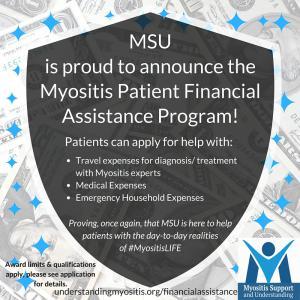 The new Myositis Patient Financial Assistance Program