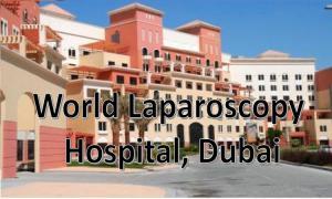 World Laparoscopy Hospital, Dubai