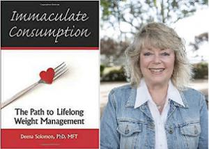 Immaculate Consumption: The Path to Lifelong Weight Management - New Book by Dr. Deena Solomon