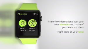 Every key information about your absence and those of your employees is effortlessly available on your wrist.
