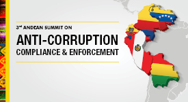 Andean Summit on Anti-Corruption Compliance & Enforcement