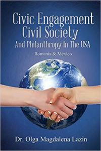 Civic Engagement and Civil Society, in the U.S., Romania and Mexico