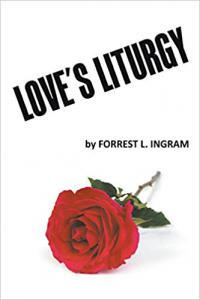 Love's Liturgy