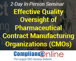 Quality Oversight of Pharmaceutical Contract Manufacturing Organizations (CMOs)